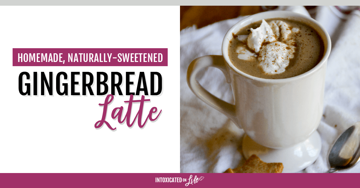 Homemade Naturally Sweetened Gingerbread Latte