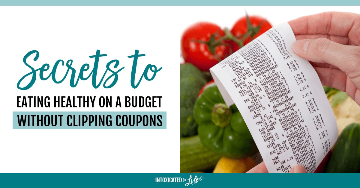 Secrets To Eating Healthy Without Clipping Coupons