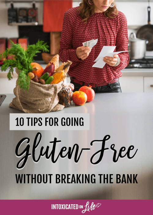 10 Tips For Going Gluten Free Without Breaking The Bank