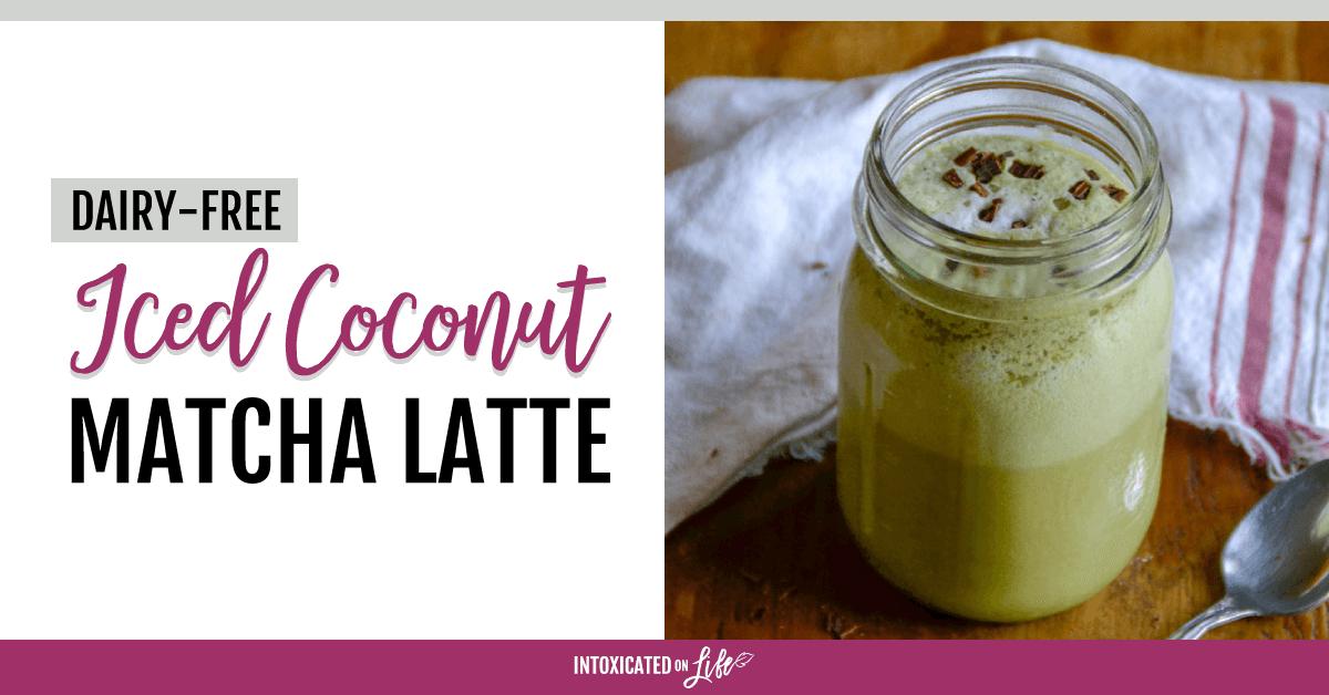 Dairy Free Iced Coconut Matcha Latte