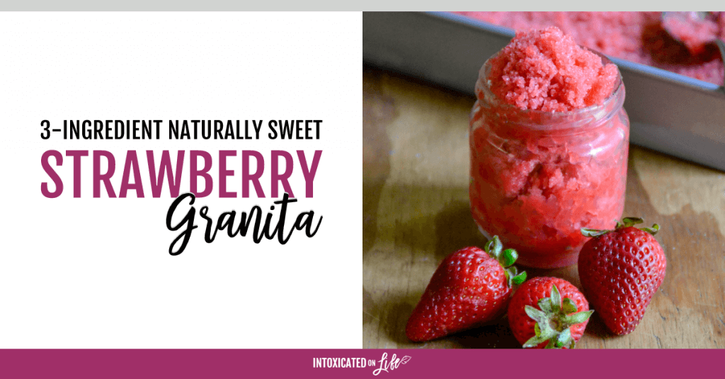 3 Ingredient Naturally Sweet Strawberry Granita FB