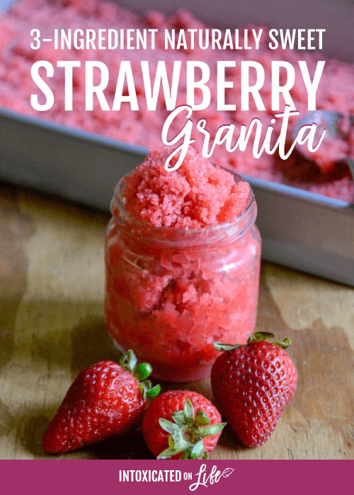3 Ingredient Naturally Sweet Strawberry Granita