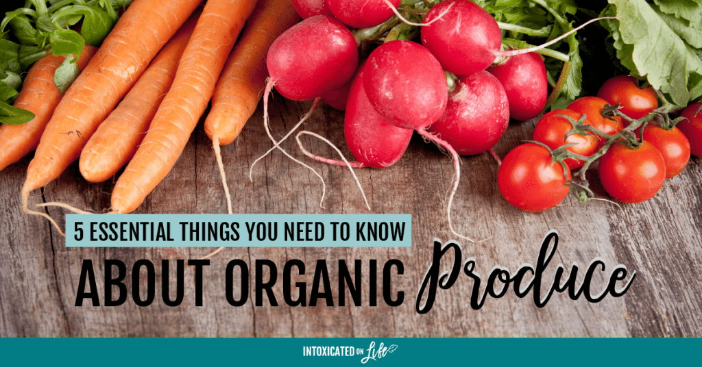 5 Essential Things You Need To Know About Organic Produce FB