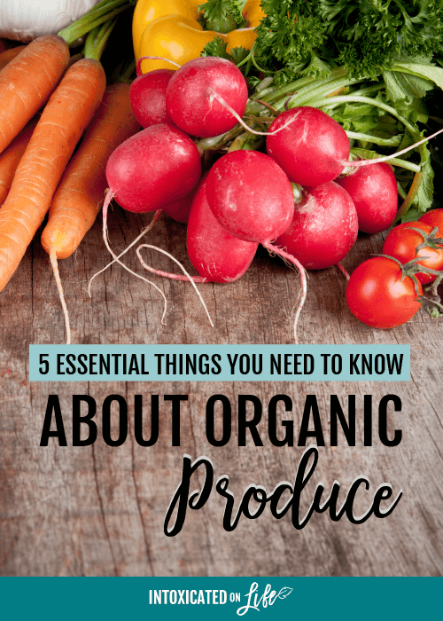 5 Essential Things You Need To Know About Organic Produce