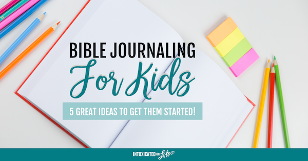 Bible Journaling for Kids