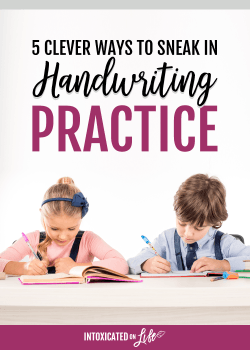 5 Clever Ways to Sneak in Handwriting Practice