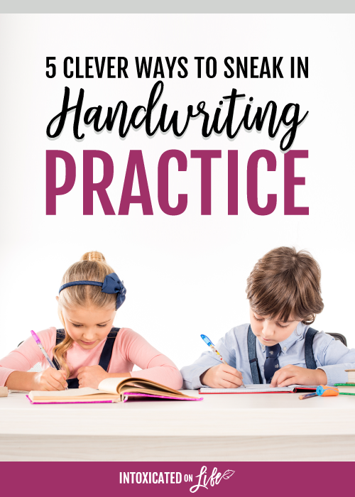 Clever Ways to Sneak In Handwriting Practice