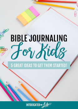 Bible Journaling for Kids: 5 great ideas to get them started!