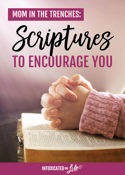 10 scriptures to encourage you