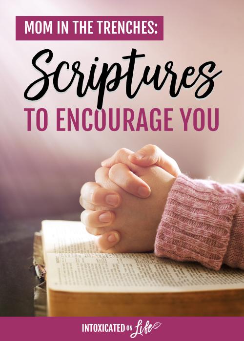 10 scriptures to encourage you