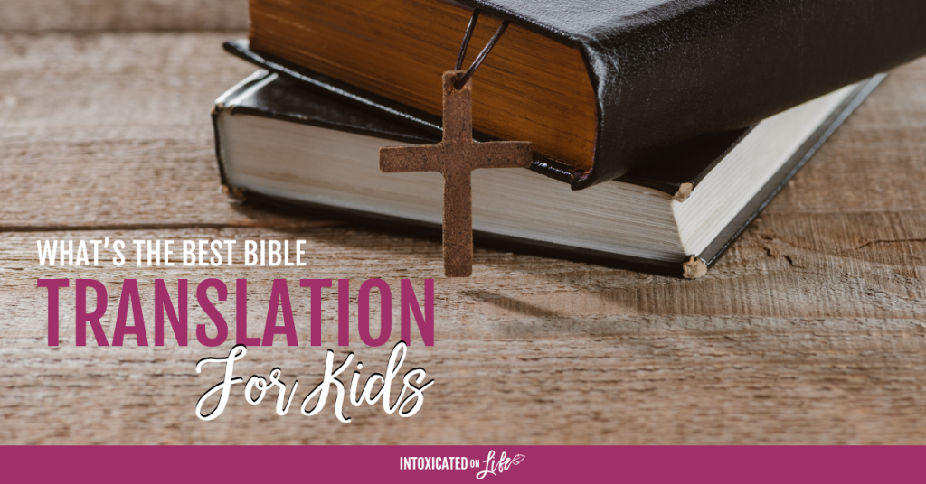 Whats The Best Bible Translation For Kids FB