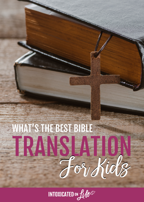 Whats The Best Bible Translation For Kids