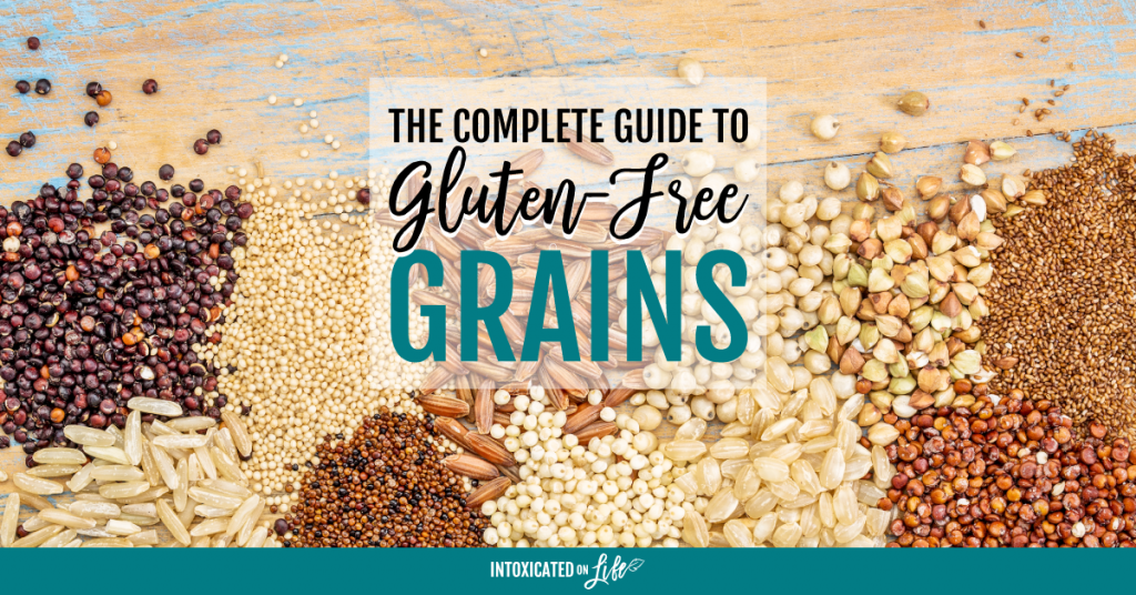 Complete Guide to Gluten Free Grains