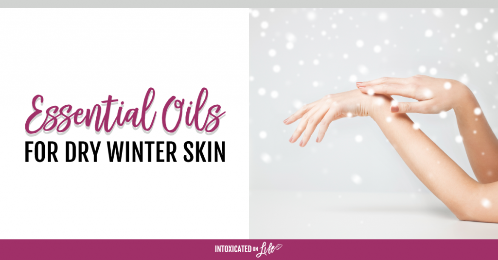Essential Oils For Dry Winter Skin FB