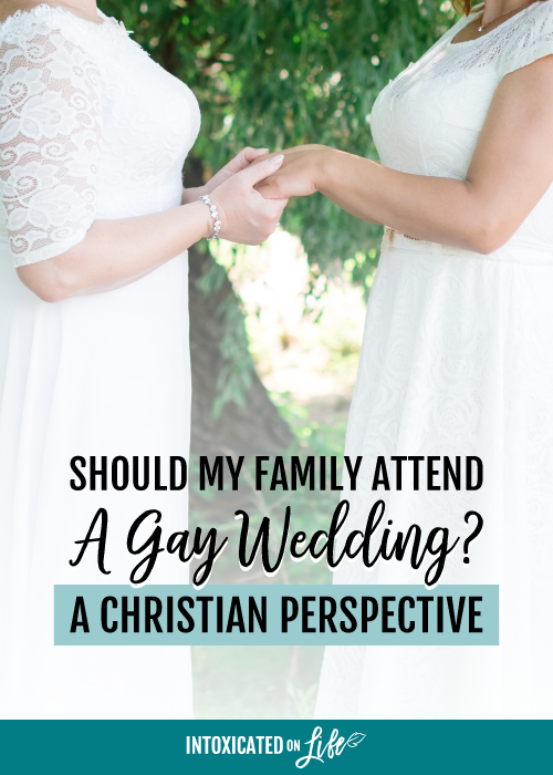 Should My Family Attend A Gay Wedding A Christian Perspective