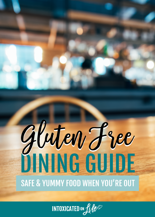 Gluten Free Dining Guide Safe Yummy Food When Youre Out