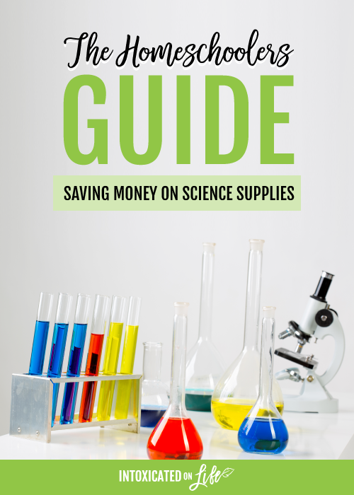 Homeschoolers Guide to Saving Money on Science Supplies