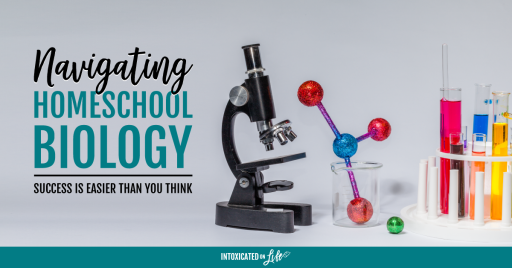 Navigating Homeschool Biology Sucess Is Easier Than You Think FB