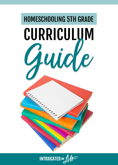 Homeschooling 5th Grade Curriculum Guide