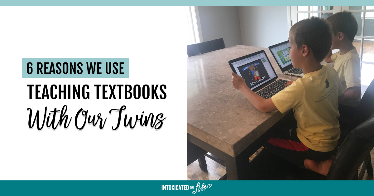 6 Reasons We Use Teaching Textbooks With Our Twins