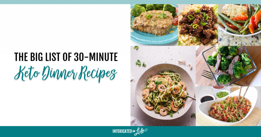 The Big List Of 30 Minute Keto Dinner Recipes FB
