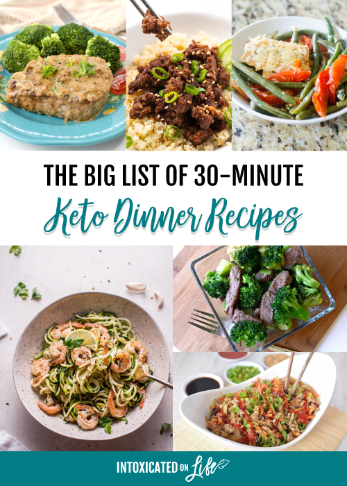 The Big List Of 30 Minute Keto Dinner Recipes
