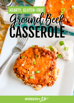 Hearty, Gluten-Free Ground Beef Casserole