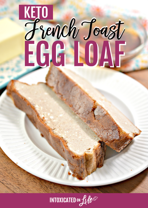 Keto French Toast Egg Loaf