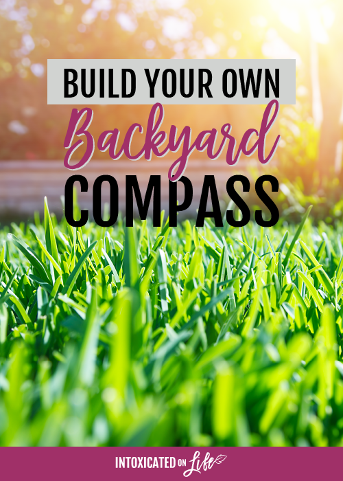 Build Your Own Backyard Compass