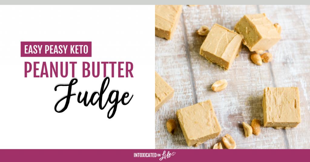 Easy Peasy Keto Peanut Butter Fudge