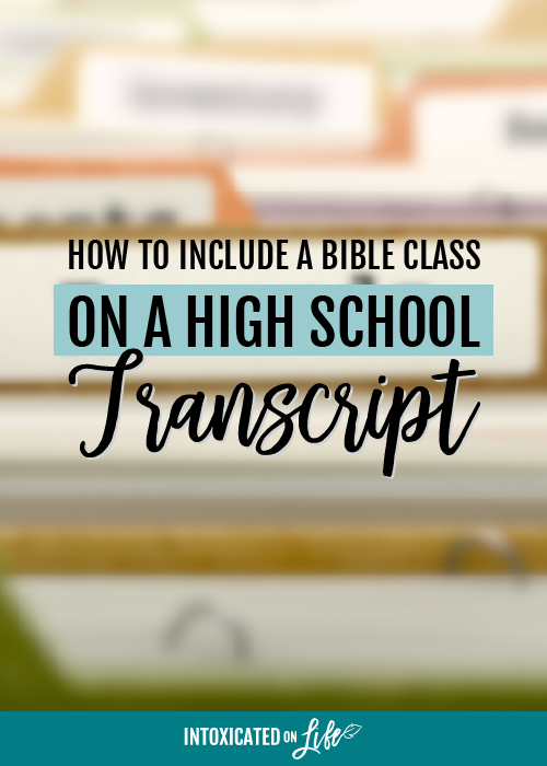 How To Include A Bible Class On A High School Transcript
