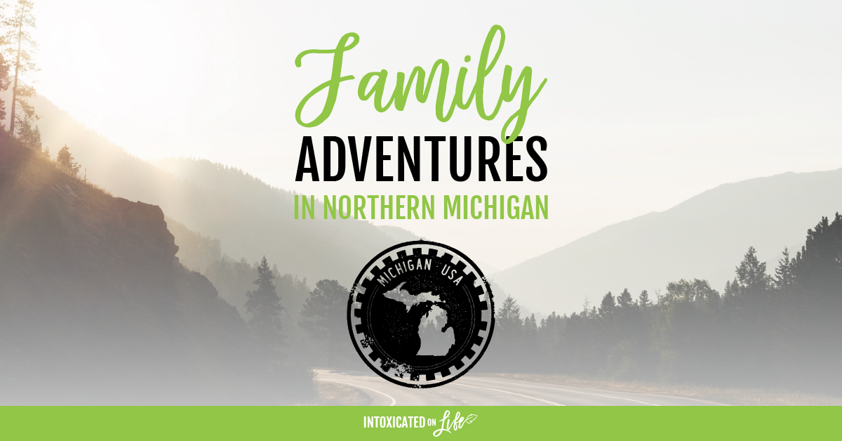 Family Adventures In Northern Michigan